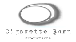 cigarette burn productions